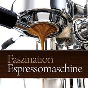 Faszination Espressomaschine - 1